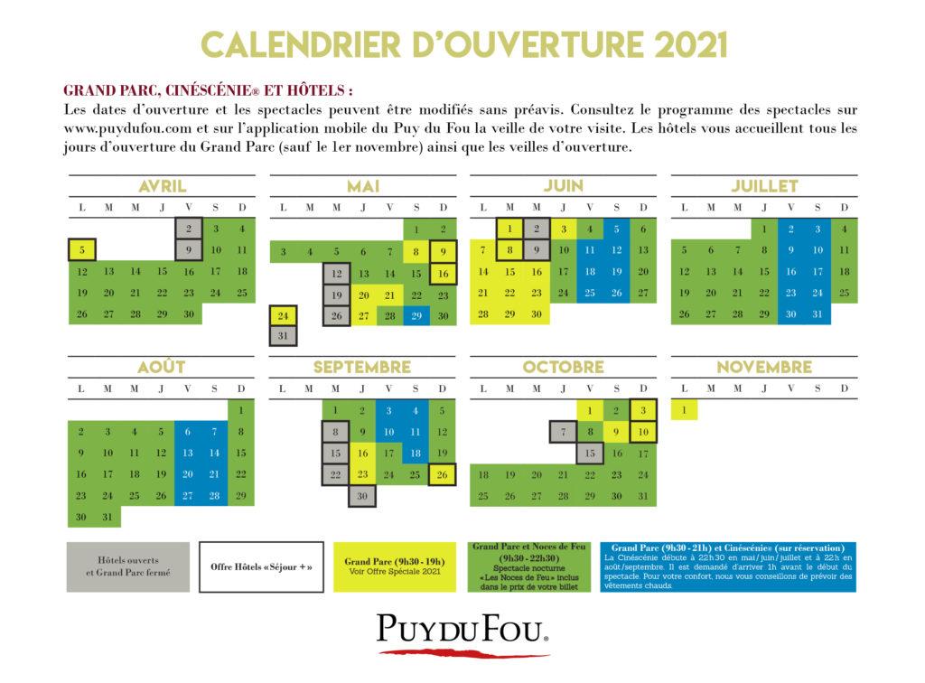 Calendrier 2022 Puy Du Fou Horaires et Calendrier d'Ouverture du Puy du Fou®   Parc Du Fou
